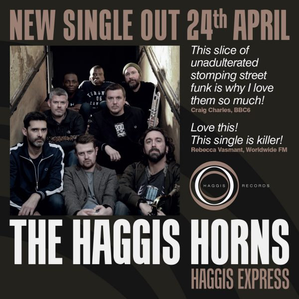 "New Single 'Haggis Express"" Out Now!"